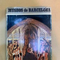 Libros de segunda mano: JOSE MARIA DE PORCIOLES / MUSEOS DE BARCELONA. Lote 227117070