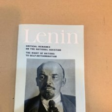Libros de segunda mano: LENIN / CRITICAL REMARKS ON THE NATIONAL QUESTIONS / THE RIGHT NATIONS TO SELF-DETERMINATION / MOSCU. Lote 227121174