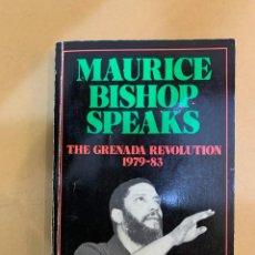 Libros de segunda mano: MAURICE BISHOP SPEAKS / THE GRENADA REVOLUTION 1979-83. Lote 227122226