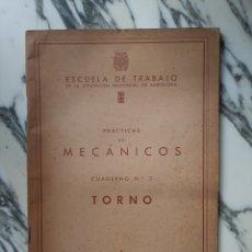 Libros de segunda mano: PRÁCTICAS DE MECÁNICOS - TORNO - ESCUELA DE TRABAJO DE LA DIP. PROV. DE BARCELONA - 1955. Lote 227134200
