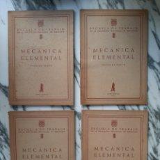 Libros de segunda mano: MECÁNICA ELEMENTAL - 4 NÚMEROS - ESCUELA DE TRABAJO DE LA DIP. PROV. DE BARCELONA - 1956. Lote 227138075
