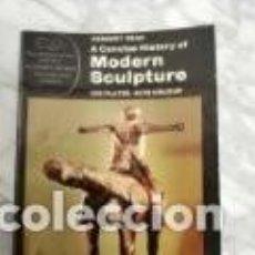 Libros de segunda mano: HERBERT READ. A CONCISE HISTORY OF MODERN SCULPTURE.. Lote 227267925
