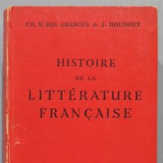 Libros de segunda mano: HISTOIRE DE LA LITTERATURE FRANCAISE. Lote 227271915