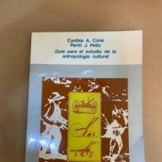 Libros de segunda mano: C.A. CONE / P.J. PELTO / GUIA PARA EL ESTUDIO DE LA ANTROPOLOGIA CULTURAL. Lote 227482610