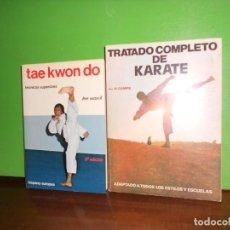 Libros de segunda mano: TRATADO COMPLETO DE KARATE - H. CAMPS + TAE KWONDO - LEE WON IL - LOTE 2 LIBROS ARTES MARCIALES. Lote 227488560