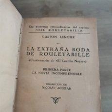 Libros de segunda mano: 2.1 LA EXTRAÑA BODA DE ROULETABILLE. GASTON LEROUX. CASTILLO NEGRO. AGUILAR. Lote 227578980