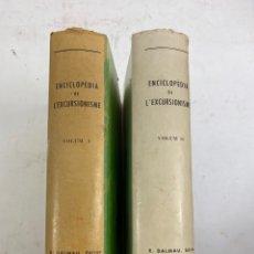 Libros de segunda mano: L-5828. ENCICLOPEDIA DE L'EXCURSIONISME. R.DALMAU EDITOR, 2 VOLUMS.. Lote 227595520