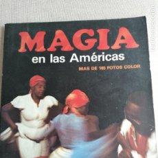 Libros de segunda mano: MAGIA EN LAS AMERICAS - JOAQUÍN GRAU - EDICIONES GRIJALBO - 1ª EDICIÓN 1981. DEDIDC.AUTOR. Lote 227687305