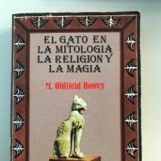 Libros de segunda mano: EL GATO EN LA MITOLOGÍA, LA RELIGIÓN Y LA MAGIA. EDICOMUNICACIÓN S.A.. Lote 227695335