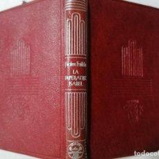 Libros de segunda mano: LA EMPERATRIZ ISABEL POR JAVIER VALES FAILDE, COLECCION CRISOL Nº 34, AÑO 1944. Lote 227752215