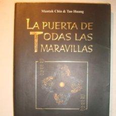 Libros de segunda mano: LA PUERTA DE TODAS LAS MARAVILLAS - MANTAK CHIA & TAO HUANG - EDITORIAL SIRIO 2003 TAO TE CHING. Lote 262428220