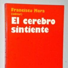Libros de segunda mano: EL CEREBRO SINTIENTE. Lote 227785375