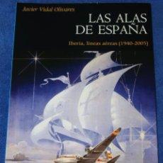 Libros de segunda mano: LAS ALAS DE ESPAÑA - JAVIER VIDAL OLIVARES - PUBLICACIONS DE LA UNIVERSITAT DE VALÈNCIA (2008). Lote 227796084