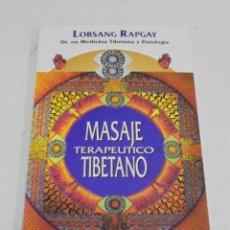 Livros em segunda mão: MASAJE TERAPÉUTICO TIBETANO. LOBSANG PARGAY. 1º ED. 1996. EDICIONES OBELISCO. 90 PAGINAS. Lote 227801795