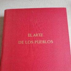 Libros de segunda mano: AMERICA PRECOLOMBINA. EL ARTE DE LOS PUEBLOS, POR HANS DIETRICH DISSELHOFF & S. LINNE.. Lote 227813230