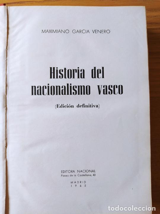 HISTORIA DEL NACIONALISMO VASCO, MAXIMIANO GARCIA, ED. NACIONAL 1968 (Libros de Segunda Mano - Historia - Otros)