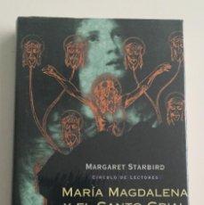 Libros de segunda mano: MARIA MAGDALENA Y EL SANTO GRIAL - MARGARET STARBIRD - NUEVO SIN ABRIR - PRECINTADO. Lote 227889455