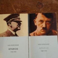 Libri di seconda mano: HITLER TOMO I Y II - 1889-1936, 1936-1945 - IAN KERSHAW , PYMY 80. Lote 227894920