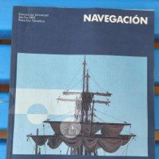 Libros de segunda mano: LIBRO NAVEGACIÓN EXPO92. Lote 227906780
