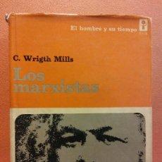 Libros de segunda mano: LOS MARXISTAS. C. WRIGTH MILLS. EDICIONES ERA. Lote 245065175