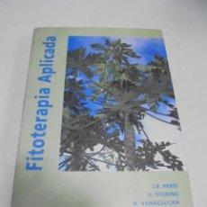 Libros de segunda mano: FITOTERAPIA APLICADA. VARIOS AUTORES. 1995. VALENCIA. TAPA DURA. 628 PAGINAS + 104 FOTOS. Lote 227953705