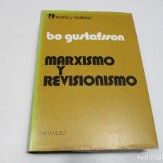 Libros de segunda mano: BO GUTANFSSON MARXISMO Y REVISIONISMO Q4159T. Lote 227979785