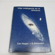 Libros de segunda mano: CARL SAGAN, I.S. SHKLOVSKII VIDA INTELIGENTE EN EL UNIVERSO Q4168T. Lote 227981765