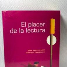 Libros de segunda mano: EL PLACER DE LA LECTURA ··· ANNA AGUILAR - AMAT ·· ED. ;SINTESIS. Lote 227996510