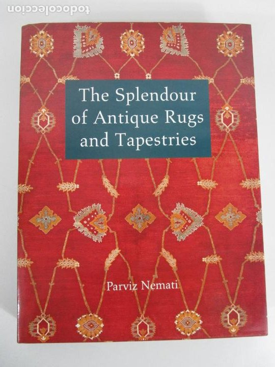 Libros de segunda mano: The Spendour of Antique Rugs and Tapestries - El Esplendor de las Alfombras y Tapices Antiguos - Foto 1 - 228016675