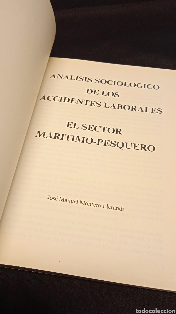 Libros de segunda mano: ANÁLISIS SOCIOLÓGICO DE LOS ACCIDENTES LABORALES SECTOR MARÍTIMO PESQUERO - J M MONTERO LLERANDI - Foto 3 - 228037160