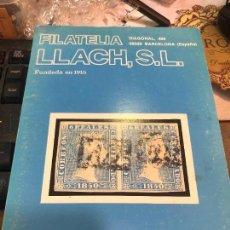 Libros de segunda mano: LIBRO FILATELIA LLACH,S.L.FUNDADA EN 1915. Lote 228038510