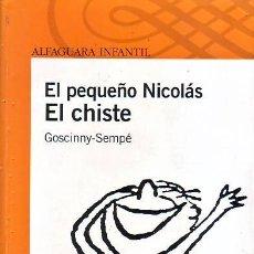 Livros em segunda mão: EL PEQUEÑO NICOLÁS. EL CHISTE. (GOSCINNY-SEMPÉ). Lote 228038947