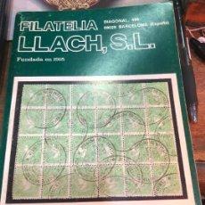 Libros de segunda mano: LIBRO FILATELIA LLACH,S.L.FUNDADA EN 1915. Lote 228040465