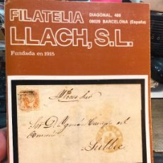 Libros de segunda mano: LIBRO FILATELIA LLACH,S.L.FUNDADA EN 1915. Lote 228042405
