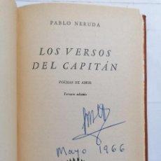Libros de segunda mano: LOS VERSOS DEL CAPITAN, POEMA DE AMOR POR PABLO NERUDA, AÑO 1953, EDITORIAL LOSADA, 3ª EDICION. Lote 228045022