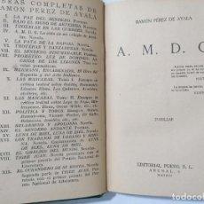Libros de segunda mano: A. M. D. G. POR RAMON PEREZ DE AYALA, AÑO 1931, EDITORIAL PUEYO. Lote 228049150