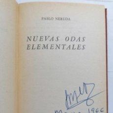 Libros de segunda mano: NUEVAS ODAS ELEMENTALES POR PABLO NERUDA, AÑO 1963, EDITORIAL LOSADA. Lote 228049900