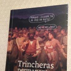 Libros de segunda mano: TRINCHERAS PERMANENTES CAROLINA LEON. Lote 228062750