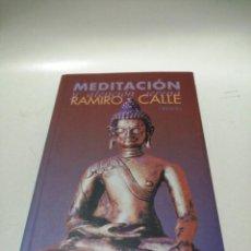 Libros de segunda mano: MEDITACIÓN Y ATENCIÓN SERENA - RAMIRO A. CALLE. Lote 228063990
