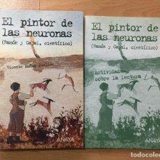 Libros de segunda mano: EL PINTOR DE LAS NEURONAS, RAMON Y CAJAL, CIENTIFICO, VICENTE MUÑOZ PUELLES. Lote 228105520