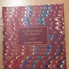 Libros de segunda mano: LA FOTOGRAFIA EN ARAGON, ALFREDO ROMERO, COLECCION BOIRA. Lote 228106935