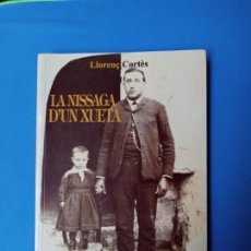 Libros de segunda mano: LA NISSAGA D'UN XUETA - LLORENÇ CORTÈS. Lote 228135005