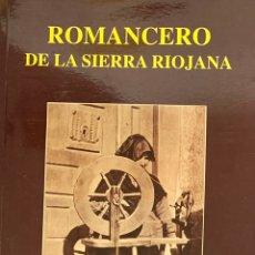 Libros de segunda mano: ROMANCERO DE LA SIERRA RIOJANA - JAVIER ASENSIO GARCÍA. Lote 228137090