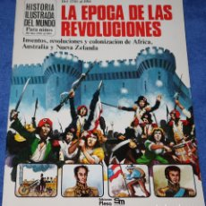Libros de segunda mano: LA ÉPOCA DE LAS REVOLUCIONES - DEL 1750 AL 1914 - HISTORIA ILUSTRADA DEL MUNDO - PLESA - SM (1981). Lote 228191865