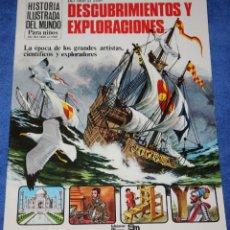 Libros de segunda mano: DESCUBRIMIENTOS Y EXPLORADORES - DEL 1450 AL 1750 - HISTORIA ILUSTRADA DEL MUNDO - PLESA - SM (1981). Lote 228192220