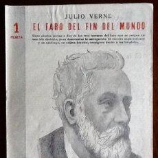 Libros de segunda mano: JULIO VERNE - EL FARO DEL FIN DEL MUNDO -. 1944. -EL ENVIO ESTA INCLUIDO.. Lote 228326465