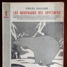 Libros de segunda mano: EMILIO SALGARI. - LOS NAUFRAGOS DEL SPITZBERG - -. 1944. -EL ENVIO ESTA INCLUIDO.. Lote 228326806