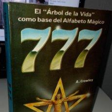 Libri di seconda mano: 777 ARBOL DE LA VIDA COMO BASE DEL ALFABETO MÁGICO - CROWLEY, A.. Lote 228346890
