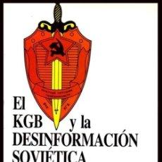 Libros de segunda mano: EL KGB Y LA DESINFORMACION SOVIETICA. LADISLAV BITTMAN. URSS. RUSIA. ESPIONAJE. POLITICA.. Lote 228370100