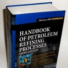 Livres d'occasion: HANDBOOK OF PETROLEUM REFINING PROCESSES. PETROLEO. REFINERIA. INDUSTRIA. ENERGIA. COMBUSTIBLE. Lote 228372080